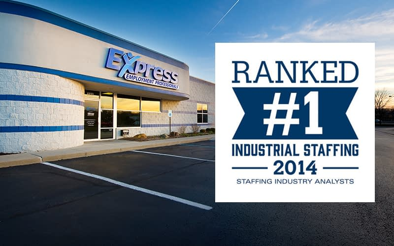 "Exterior shot of Express location with ""Ranked #1 Industrial Staffing"" award superimposed"